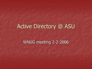 Active Directory @ ASU