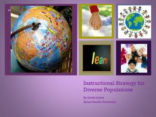 Instructional Strategy for Diverse Populations