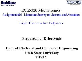ECE5320 Mechatronics Assignment01: Literature Survey on Sensors and Actuators   Topic: Electroactive Polymers