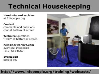 Technical Housekeeping