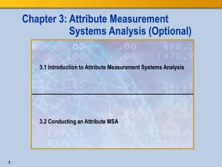 Chapter 3: Attribute Measurement  Systems Analysis (Optional)