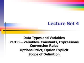 Lecture Set 4
