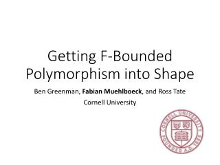 Getting F-Bounded Polymorphism into Shape