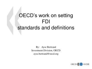OECD's work on setting FDI standards and definitions