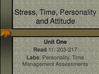 Stress, Time, Personality and Attitude