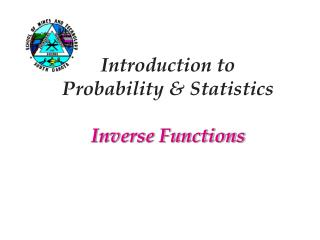 Introduction to  Probability & Statistics Inverse Functions