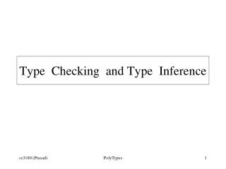 Type  Checking  and Type  Inference