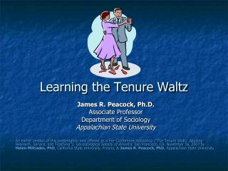 Learning the Tenure Waltz