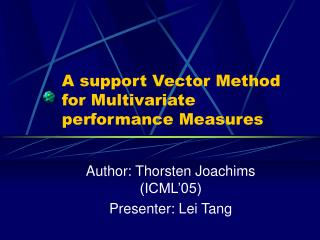 A support Vector Method for Multivariate performance Measures