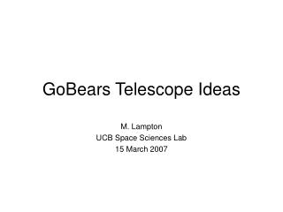 GoBears Telescope Ideas