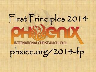 First Principles 2014
