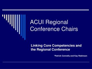 ACUI Regional Conference Chairs
