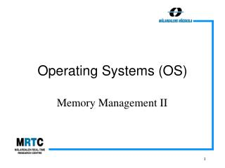 Operating Systems (OS)