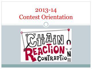 2013-14 Contest Orientation
