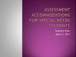 Assessment Accommodations for Special Needs Students