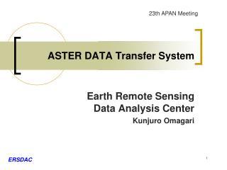 ASTER DATA Transfer System