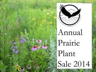 Annual Prairie Plant Sale 2014