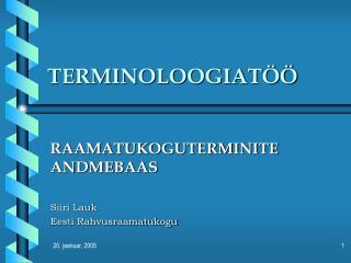 TERMINOLOOGIATÖÖ