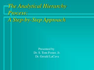 The Analytical Hierarchy Process: A Step-by-Step Approach