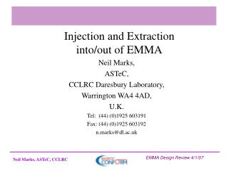 Injection and Extraction into/out of EMMA