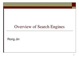 Overview of Search Engines