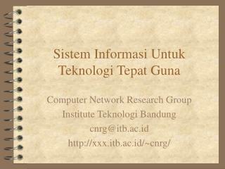Sistem Informasi Untuk Teknologi Tepat Guna