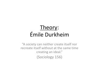 Theory : Émile Durkheim
