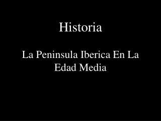 Historia La Peninsula Iberica En La Edad Media