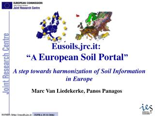 A step towards harmonization of Soil Information in Europe
