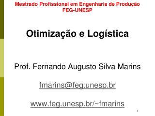 Mestrado Profissional em Engenharia de Produção  FEG-UNESP