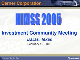 Investment Community Meeting Dallas, Texas February 15, 2005