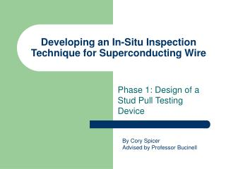 Developing an In-Situ Inspection Technique for Superconducting Wire