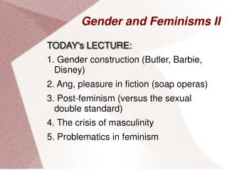 Gender and Feminisms II