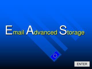 E mail  A dvanced  S torage