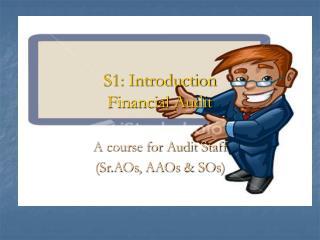 S1: Introduction Financial Audit