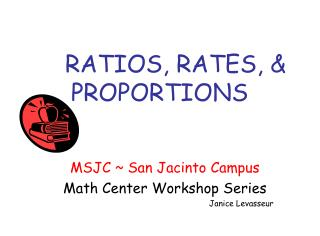 RATIOS, RATES, & PROPORTIONS