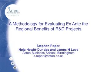 A Methodology for Evaluating Ex Ante the Regional Benefits of R&D Projects