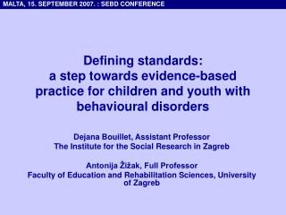 Dejana Bouillet, Assistant Professor The Institute for the Social Research in Zagreb