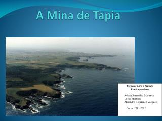 A Mina de Tapia