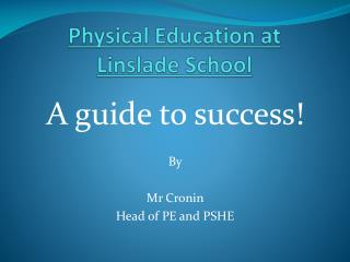 Physical Education at  Linslade School