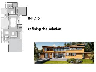INTD 51 refining the solution