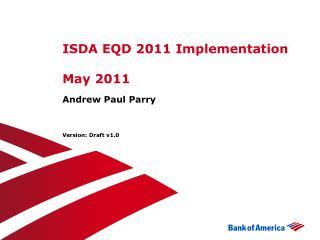 ISDA EQD 2011  Implementation May  2011