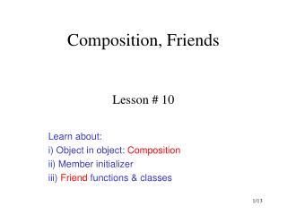 Composition, Friends