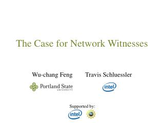 The Case for Network Witnesses
