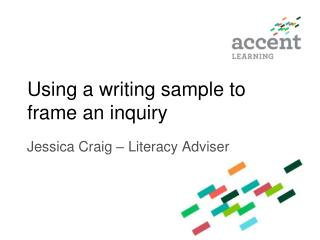 Using a writing sample to frame an inquiry