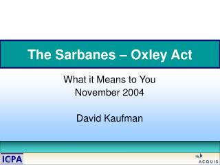 The Sarbanes – Oxley Act
