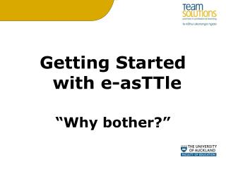 "Getting Started with e-asTTle ""Why bother?"""