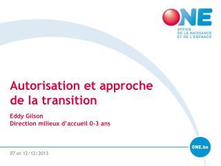 Autorisation et approche de la transition