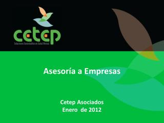 Asesoría a Empresas Cetep  Asociados Enero  de 2012