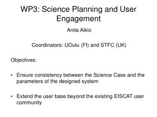 WP3: Science Planning and User Engagement